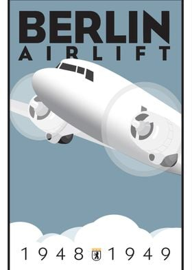BERLIN AIRLIFT.  Commemorative poster in the style of A ...