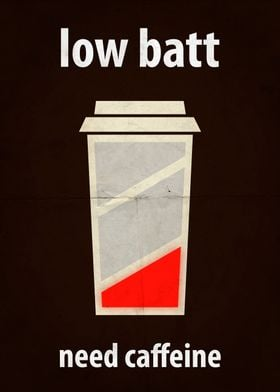 Low Batt ---- Or you can print it on a t-shirt: https:/ ...