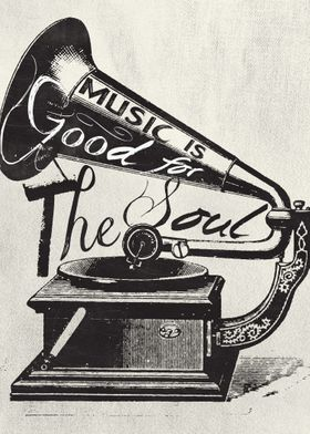 Music is good for the soul.