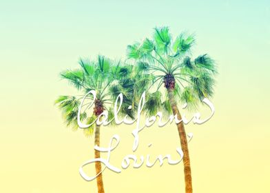 California Lovin' is a photographic image of Palm Trees ...