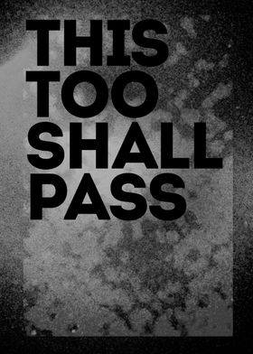 "This too shall pass. Part of the ""Erudition"" Poster se ..."