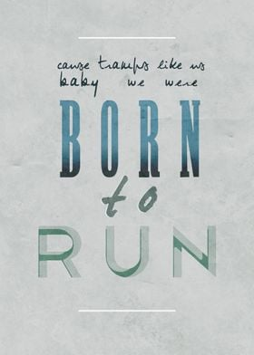 Born to run. Bruce Springsteen