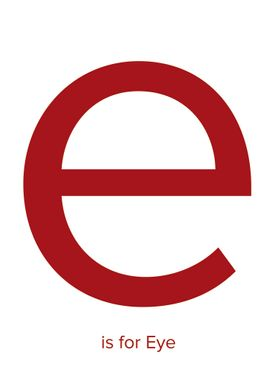 E is for eye