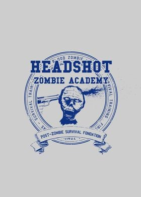 Headshot Zombie Academy . The school you can't avoid if ...