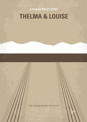 No189 My Thelma and Louise minimal movie poster An Ark ...