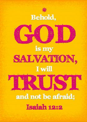 Trust and Not be Afraid