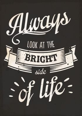 The Bright Side Of Life