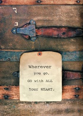 Wherever you go...