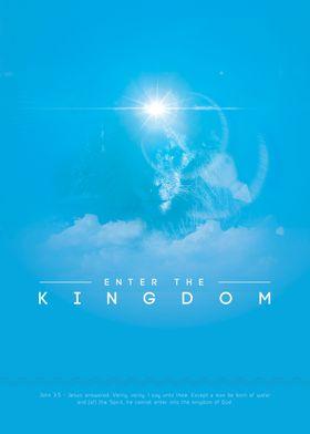 Enter the Kingdom John 3:5 - Jesus answered, Verily, v ...