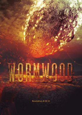 Wormwood: Revelation 8:10-11KJV And the third angel so ...