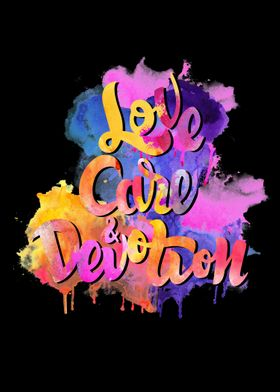 Love, Care and Devotion