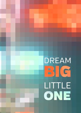 Dream Big Little One Mosaic Stained Glass Geometric Tex ...