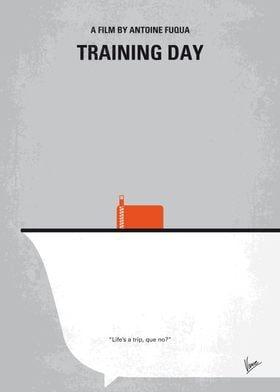 No497 My Training Day minimal movie poster On his firs ...