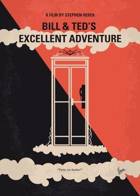 No490 My Bill and Teds Excellent Adventure minimal movi ...