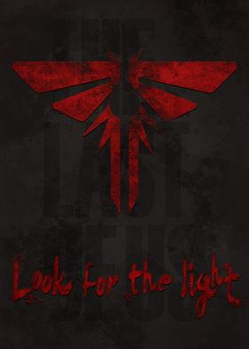 """""""Look for the light"""" inspired by the game """"The Last of  ..."""