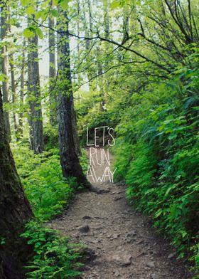 Let's Run Away - Trail