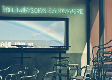 'I See Rainbows Everywhere'