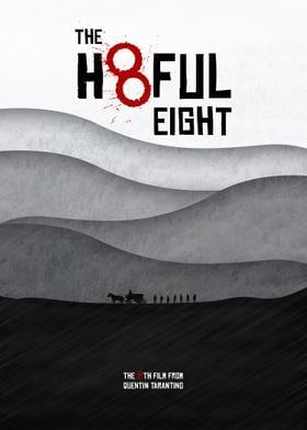 The Hateful Eight - Movie Poster. A Film by Quentin Tar ...