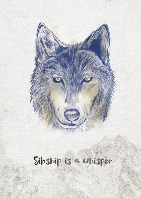 Spirits . Sibship is a whisper