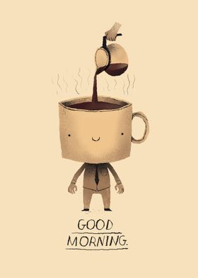 need dat morning coffee!