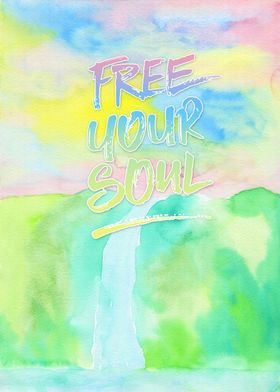 Free Your Soul Watercolor Colorful Spring Waterfall Pai ...