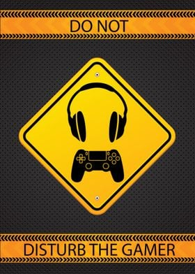 Do not disturb the gamer