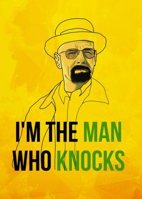 Im the man who knocks
