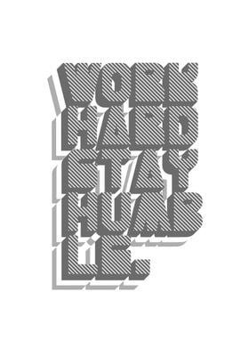 Work Hard Stay Humble - Inspirational Poster - On White ...