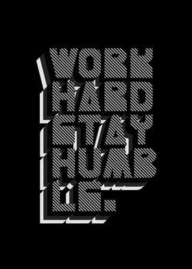 Work Hard Stay Humble - Inspirational Poster - On Black ...