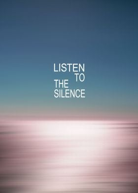 Listen to the Silence #2