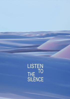 Listen to the Silence #3
