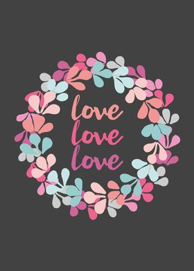 Pastel floral wreath with love