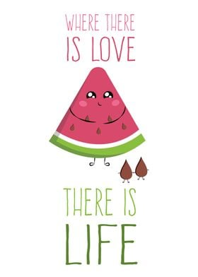 Where there is Love, there is Life !