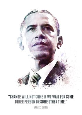 The Legendary Barack Obama and his quote.