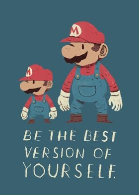 be the best version of yourself!
