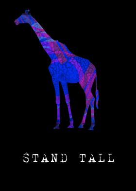 Stand Tall. Live Life