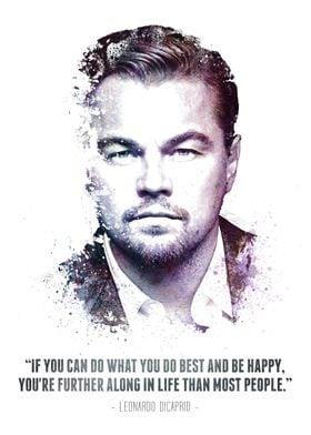 The Legendary Leonardo DiCaprio and his quote.