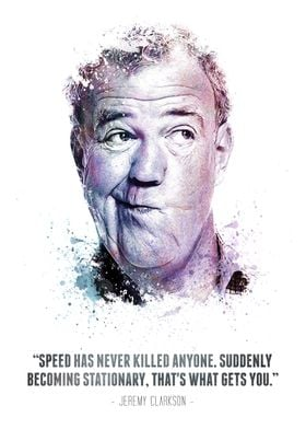 The Legendary Jeremy Clarkson and his quote.