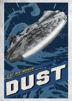 Eat My Space Dust