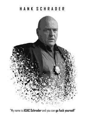 Ag. Hank Schrader and his last quote just before die