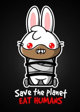 Save the planet eat humans