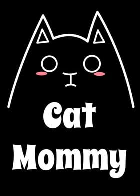 Love My Cat Mommy. Best way to Show the world how proud ...