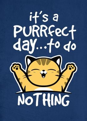 It's a purrfect day to do nothing