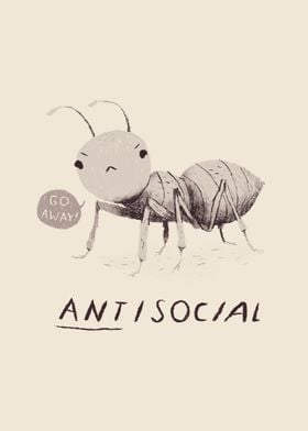 ant-isocial! go away print.  this funny pun print is gr ...