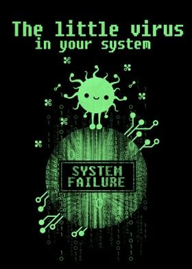 The little virus in your system