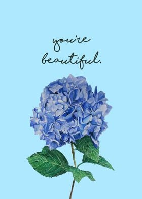 You are just so beautiful as the blooming flowers.