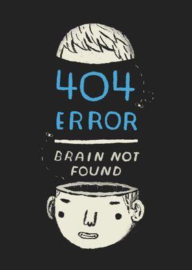 404 error- brain not found!