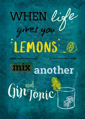 When Life Gives You Lemons ....