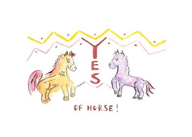 Yes of horse!
