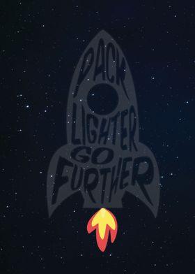 Pack Lighter Go Further - Rocket